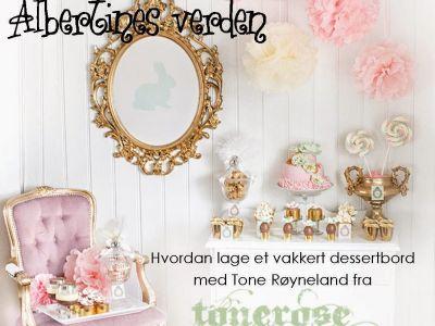 DIY dessertbord { Albertines Verden } fredag 24. oktober