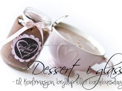 { Dessert i glass – perfekt til enhver anledning }