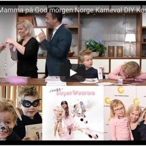 { Video // JukseSuperMamma på God morgen Norge // Karneval DIY }