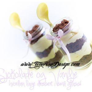 Sjokolade og Vanilje – hvordan lage dessert i små glass!