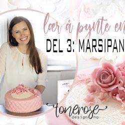 Video // Lær å pynte kake // Del 3: Roser av marsipan