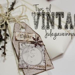 Tips til Vintage Julegaveinnpakking