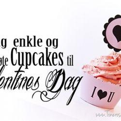 Vakre & enkle Cupcakes til Valentines Dag