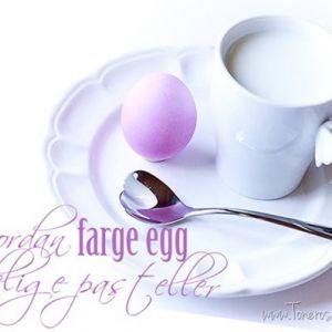 Hvordan farge egg i nydelige pastellfarger - supersøte til påskefrokosten!