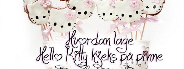 Hvordan lage kjeks/småkaker på pinne – Hello Kitty stil! // Bursdag
