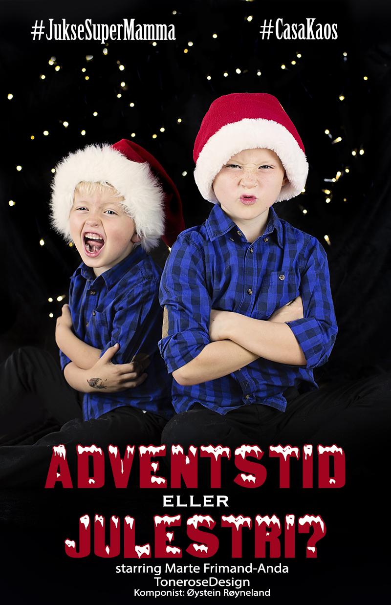 julevideo adventstid eller julestri juksesupermamma føkk lykke