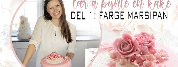 Video // Lær å pynte kake // Del 1: Farge marsipan